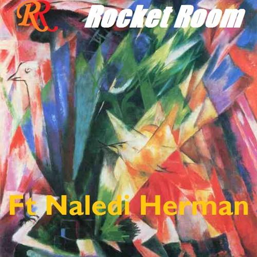 Rocket Room Ft. Naledi - Black Magic
