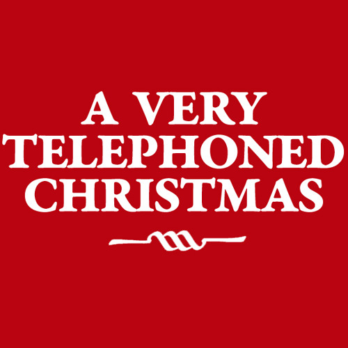 A Very Telephoned Christmas (2012)