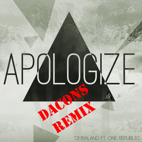Apologize (Dacons remix)