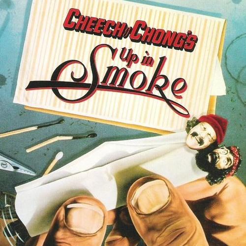 Cheech & Chong - Up In Smoke / Low Rider - War