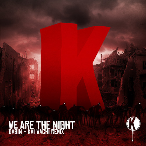 We Are The Night (Kai Wachi Remix) | FREE FLESH
