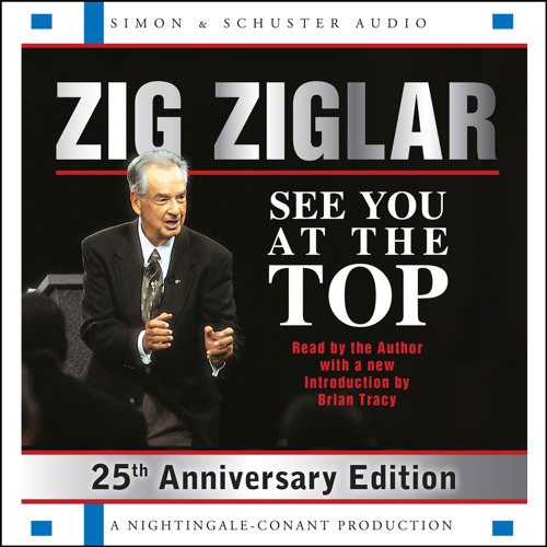 See You At The Top Audio Clip by Zig Ziglar