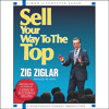Sell Your Way to the Top Audio Clip by Zig Ziglar