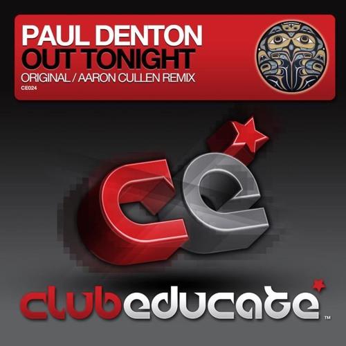 Paul Denton - Out Tonight (Aaron Cullen Techy remix)