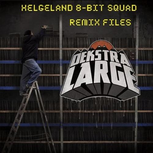 Dekstra Large - Skjær Me Laus (Helgeland 8-bit Squad Remix)