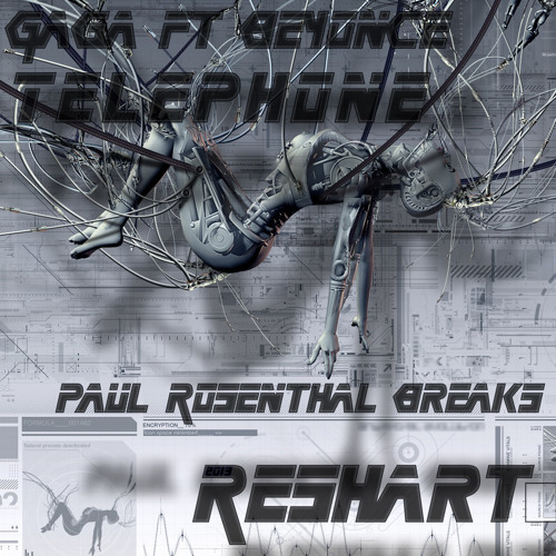 Gaga ft Beyonce - Telephone (Paul Rosenthal Breaks Reshart)