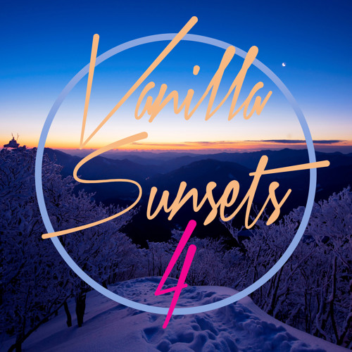 D&A - Vanilla Sunsets Vol.4