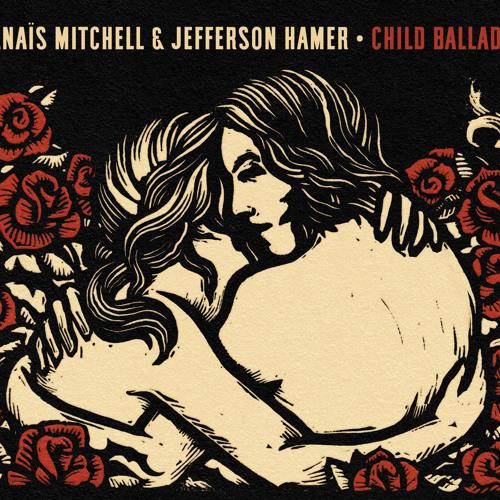 Anaïs Mitchell & Jefferson Hamer