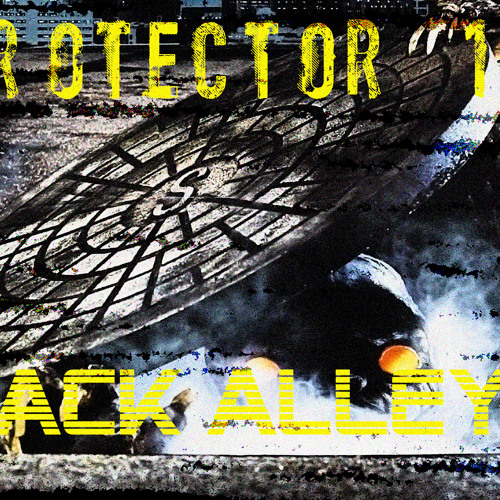 Protector 101 - Back Alleys