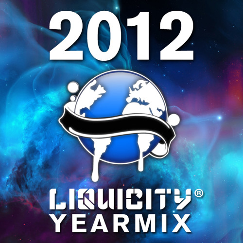 Liquicity Yearmix 2012 (Mixed by Maduk) [Free Download]