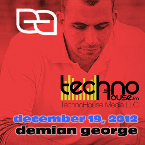 DemianGeorge - Groove Therapy Sessions show on TechnoHouse.fm Dec. 19