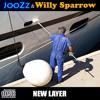 JooZz & Willy Sparrow - La fomera