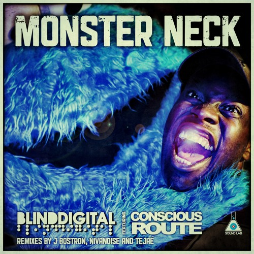 Monster Neck (ft. Conscious Route)