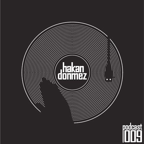 Hakan Donmez - Podcast 009
