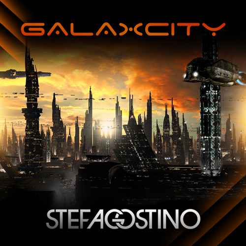 Stef Agostino - Galaxcity *PREVIEW*