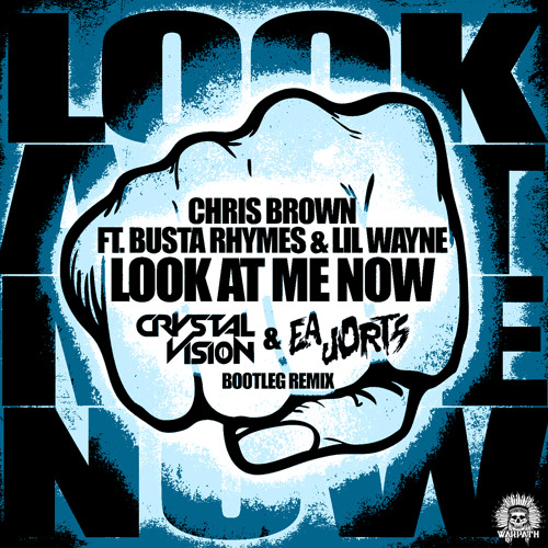 Chris Brown - Look At Me Now (Crystal Vision & EA Jorts Bootleg Remix)