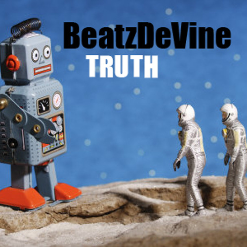 BeatzDeVine - TRUTH [Click 'Buy' to download for FREE]