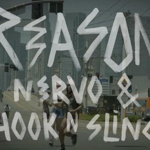 Nervo & Hook N Sling - Reason (Remix)