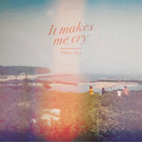 Photo Ops - It Makes Me Cry