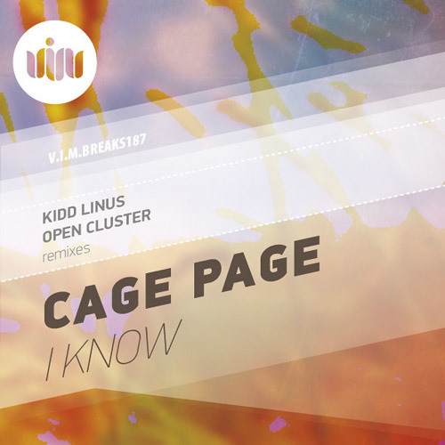 "Cage Page - ""I Know"" (Kidd Linus ReVox) OUT NOW!!!"