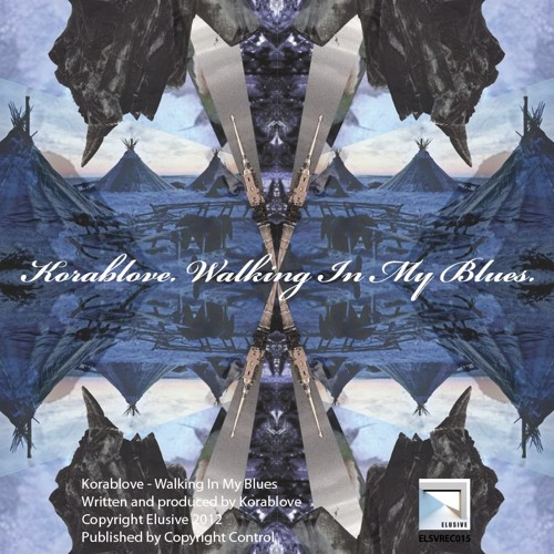 Korablove - Slowmotion | Walking in My Blues | ELSVREC015