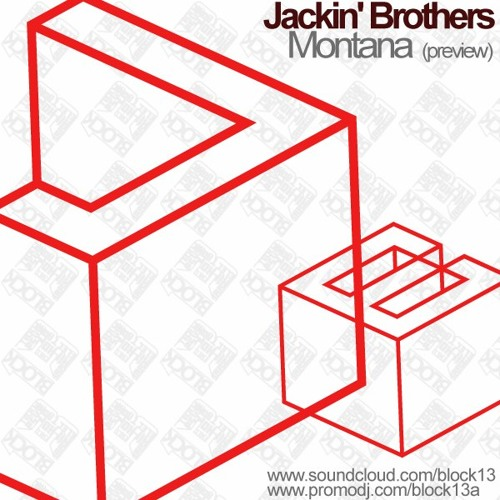 Jackin' Brothers – Montana (preview)