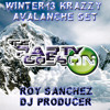 Winter´12 Krazzy Avalanche Set - Roy Sánchez (DjProducerRemixer) THE PARTY GOES ON OFFICIAL