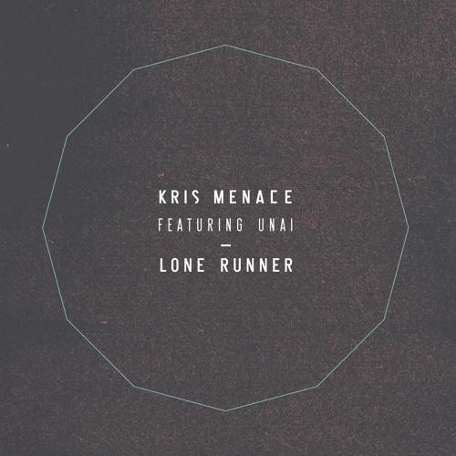 Kris Menace feat. Unai - Lone Runner (Undo Remix)