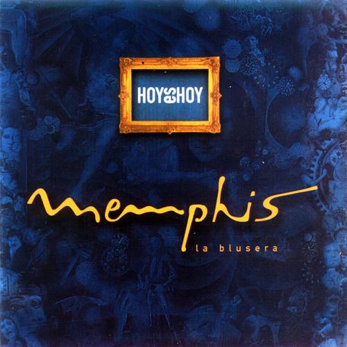 Memphis La Blusera - La Última Lagrima