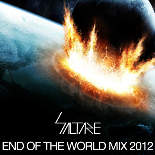 Saltare's End of the World Mix 2012