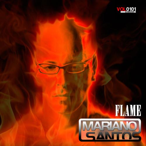 Flame (Original Mix) - Mariano Santos by VOL0101 Records