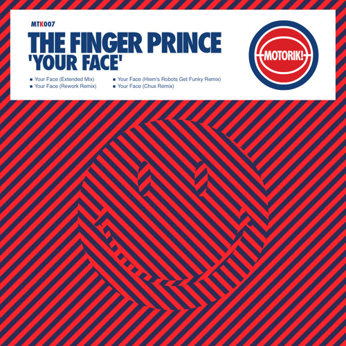 THE FINGER PRINCE - YOUR FACE  (RADIO EDIT)