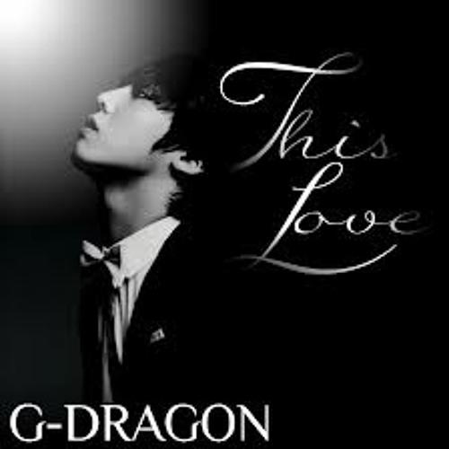 [JJ] G DRAGON - THIS LOVE
