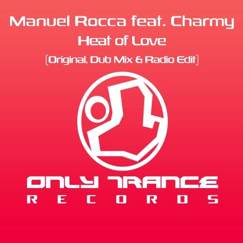 Manuel Rocca feat. Charmy - Heat of Love (Original Mix)