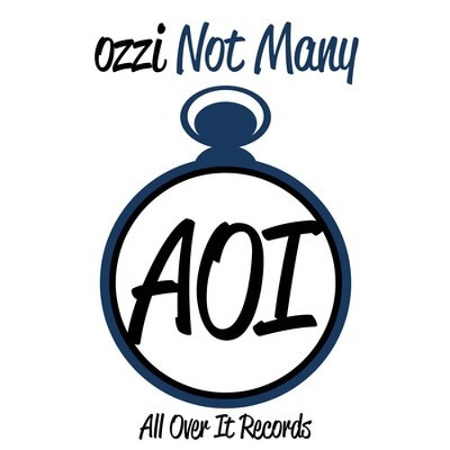 ozzi - Not Many (Original Mix) ALL OVER IT RECORDS OUT 04/01/13