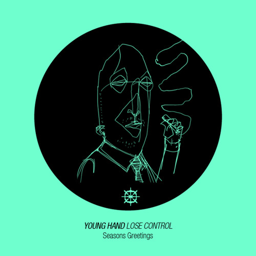 Young Hand - Lose Control (Free Download)