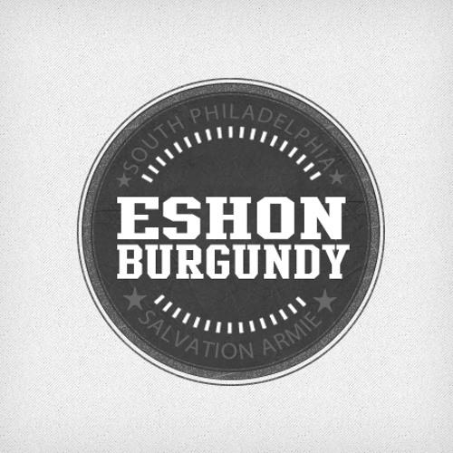 Eshon Burgundy- 21 GUN SALUTE
