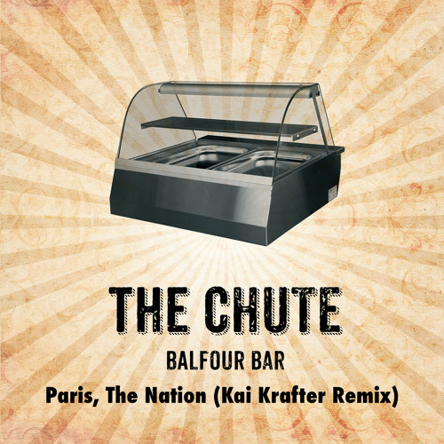 The Chute - Paris, The Nation (Kai Krafter Remix)