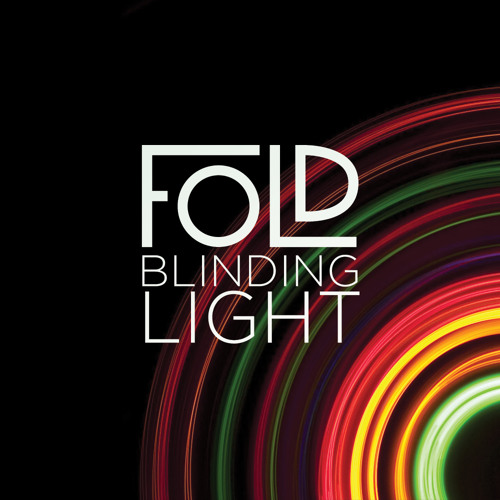 Fold - Blinding Light