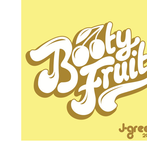 JOEL GREEN- BOOTY FRUIT (WLDLFE SUMMER PROMO)