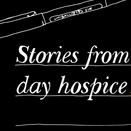 Stories from the day hospice: Intro