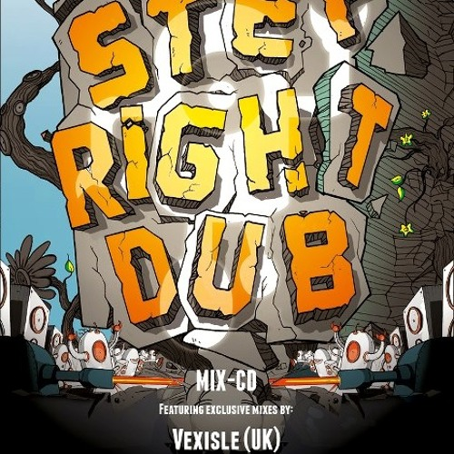 Vexisle - Step Right Dub Mix