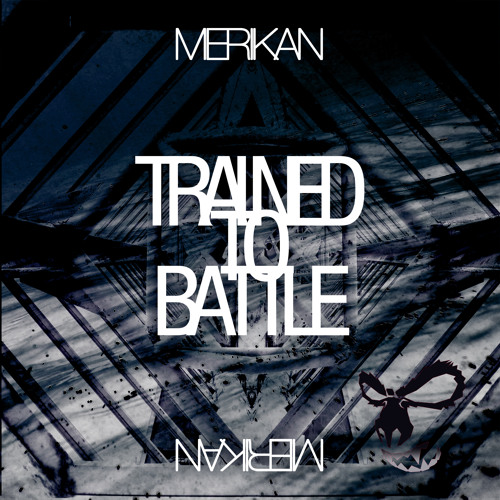 Merikan-Trained to Battle