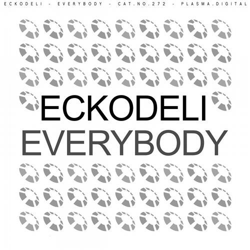 Eckodeli - Everybody (Original Mix) Out Now in Beatport