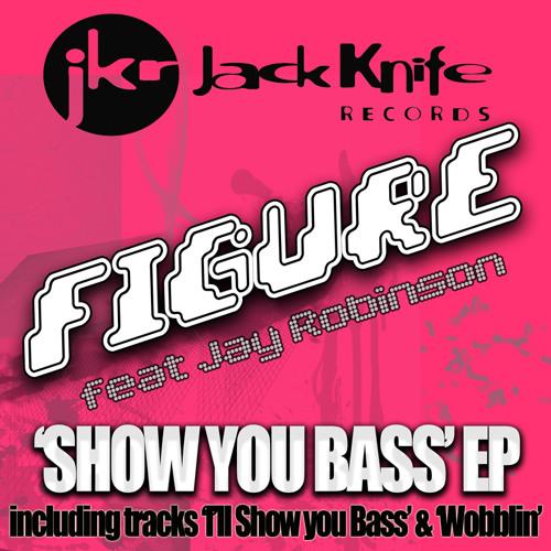 Figure - I'll Show You Bass (Broken Box-Remix)