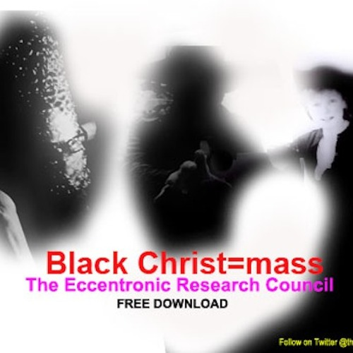 The Eccentronic Research Council - Black ChristMass