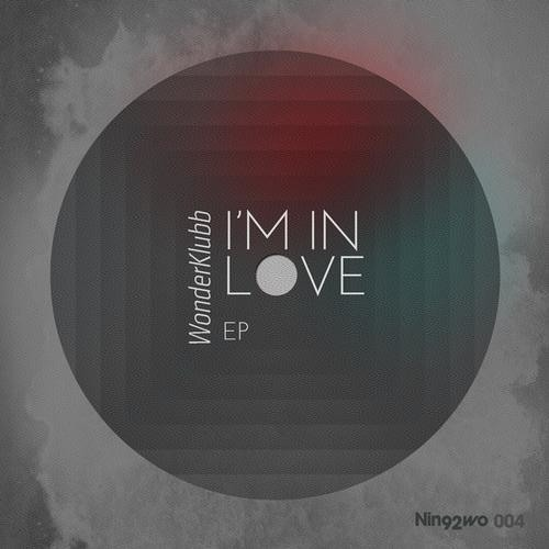 Wonderklubb - I'm In Love EP (OUT NOW)