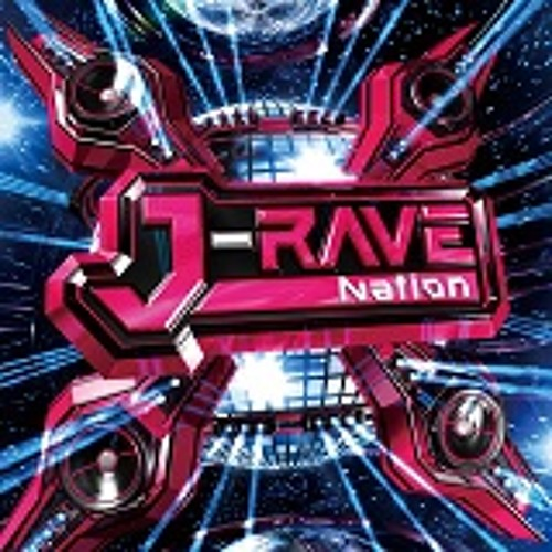 J-RAVE Nation(Preview Mix)