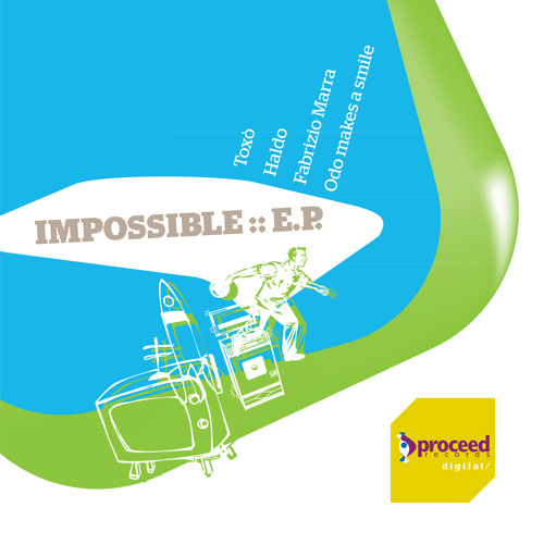 Various Artists - Impossible EP (Proceed Digital)