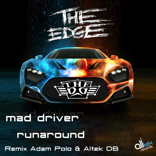 The Edge - Mad driver - (Loops at Work remix) out soon on Alltek Records